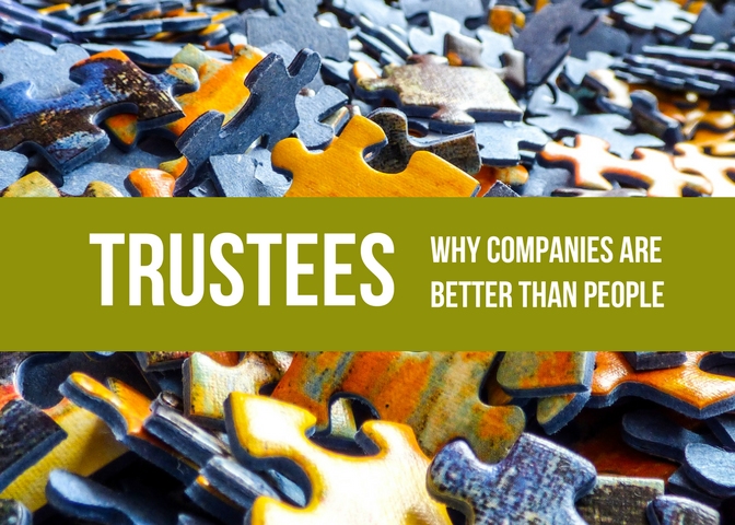 Trustees - Why Companies Are Better Than People